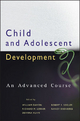 Child and Adolescent Development - William Damon; Richard M. Lerner; Deanna Kuhn; Robert S. Siegler; Nancy Eisenberg