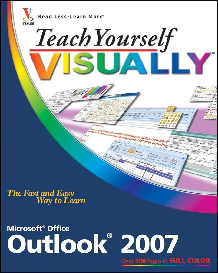 Teach Yourself VISUALLY Outlook 2007 als eBook von Kate Shoup - John Wiley & Sons