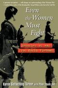 Even the Women Must Fight - Karen Gottschang Turner