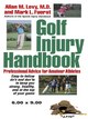 Golf Injury Handbook - Allan M. Levy; Mark L. Fuerst