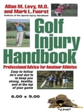 Golf Injury Handbook - Allan M. Levy, M.D., Mark L. Fuerst