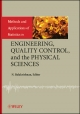 Methods and Applications of Statistics in Engineering, Quality Control, and the Physical Sciences - N. Balakrishnan