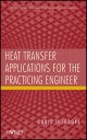 Heat Transfer Applications for the Practicing Engineer - Louis Theodore