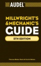 Audel Millwrights and Mechanics Guide (Audel Technical Trades Series) - Thomas B. Davis,Carl A. Nelson