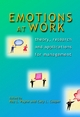 Emotions at Work - Roy L. Payne;  Cary L. Cooper