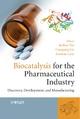 Biocatalysis for the Pharmaceutical Industry - Junhua (Alex) Tao;  Guo-Qiang Lin;  Andreas Liese