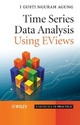 Time Series Data Analysis Using EViews - I. Gusti Ngurah Agung