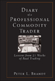 Diary of a Professional Commodity Trader - Peter L. Brandt