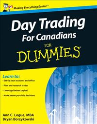 Day Trading For Canadians For Dummies - Ann C. Logue, Mba,Bryan Borzykowski