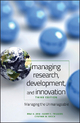 Managing Research, Development and Innovation - Ravi Jain; Harry C. Triandis; Cynthia W. Weick