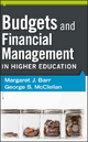 Budgets and Financial Management in Higher Education - Margaret J. Barr; George S. McClellan