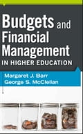 Budgets and Financial Management in Higher Education - George S. McClellan, Margaret J. Barr