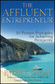 The Affluent Entrepreneur - Patrick Snow