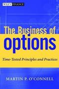 Martin P. O´Connell: The Business of Options