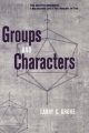 Groups and Characters - Larry C. Grove