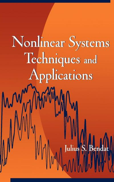 Nonlinear System Techniques and Applications - Julius S. Bendat
