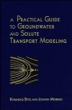 Practical Guide to Groundwater and Solute Transport Modelling - Karlheinz Spitz; Joanna Moreno