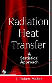 Radiation Heat Transfer: A Statistical Approach - Mahan, J. R. / Mahan