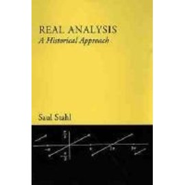 Real Analysis: A Historical Approach - Saul Stahl