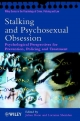 Stalking and Psychosexual Obsession - Julian Boon; Lorraine Sheridan
