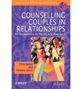 Counselling Couples in Relationships - Christopher Butler