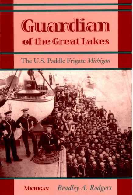 Guardian of the Great Lakes - Bradley A. Rodgers
