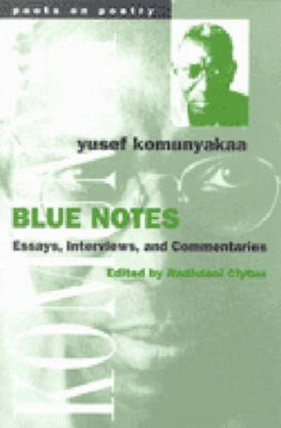 Komunyakaa, Y:  Blue Notes - Yusef Komunyakaa