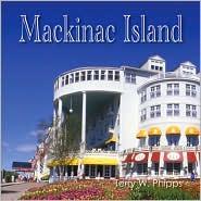 Mackinac Island - Terry W. Phipps