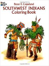 Southwest Indians Coloring Book - Copeland, Peter F. / Coloring Books