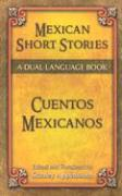 Mexican Short Stories / Cuentos mexicanos: A Dual-Language Book (Dover Dual Language Spanish)