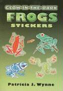Glow-In-The-Dark Frogs Stickers [With W/Glow-In-The-Dark Stickers]