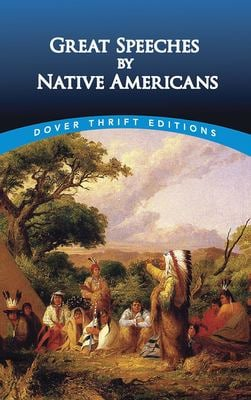 Great Speeches by Native Americans - Dover Thrift Editions / Blaisdell, Robert / Blaisdell, Bob