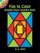 Fun to Color Stained Glass Coloring Book