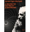 A Treatise on Electricity and Magnetism, Vol. 2 - James Clerk Maxwell