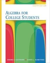 Algebra for College Students Student Solutions Manual - Schwitters, Karen / Fischer, Laurel / Turner, Jesse