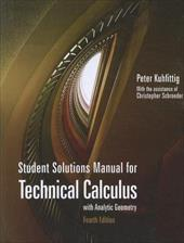 Technical Calculus with Analysis Geometry: Student Solutions Manual - Kuhfittig, Peter / Schroeder, Christopher