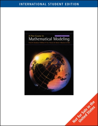 First Course in Mathematical Modeling, International Edition - Giordano, Frank / Weir, Maurice / Fox, William P.