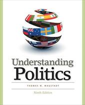 Understanding Politics: Ideas, Institutions, and Issues - Magstadt, Thomas M.