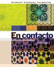 Student Activities Manual for Gill/Wegmann/Mendez-Faith's En Contacto: Lect - Brenda Wegmann, Teresa Mendez-Faith