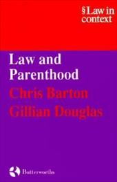 Law and Parenthood - Barton, Chris / Twining, William / McCrudden, Christopher