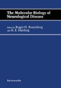 The Molecular Biology of Neurological Disease: Butterworths International Medical Reviews - Rosenberg, Roger N.; Harding, A. E.