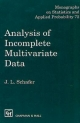 Analysis of Incomplete Multivariate Data - J.L. Schafer