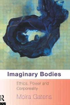 Imaginary Bodies: Ethics, Power and Corporeality - Gatens, Moira