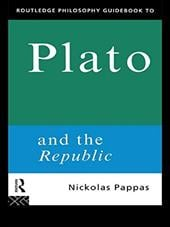 Routledge Philosophy Guidebook to Plato and the Republic - Pappas, Nickolas / Pappas, N.