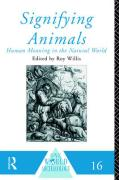 Signifying Animals: Human Meaning in the Natural World