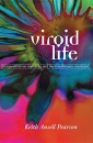 Viroid Life: Perspectives on Nietzsche and the Transhuman Condition - Keith Ansell Pearson