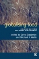 Globalising Food - David J. Goodman; Michael Watts