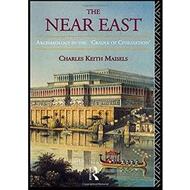 The Near East - Charles Keith Maisels