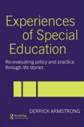 Experiences of Special Education: Re-Evaluating Policy and Practice Through Life Stories
