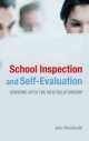 School Inspection and Self-evaluation - John MacBeath